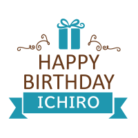 HAPPY BIRTHDAY ICHIRO